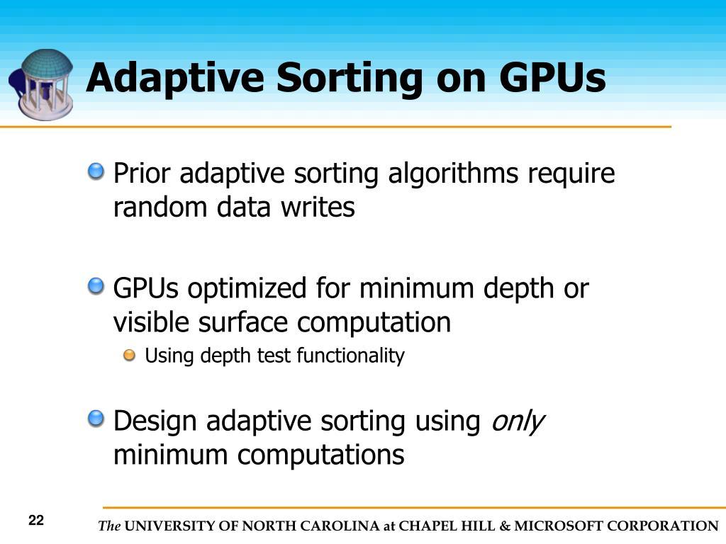 Adaptive Sorting on GPUs