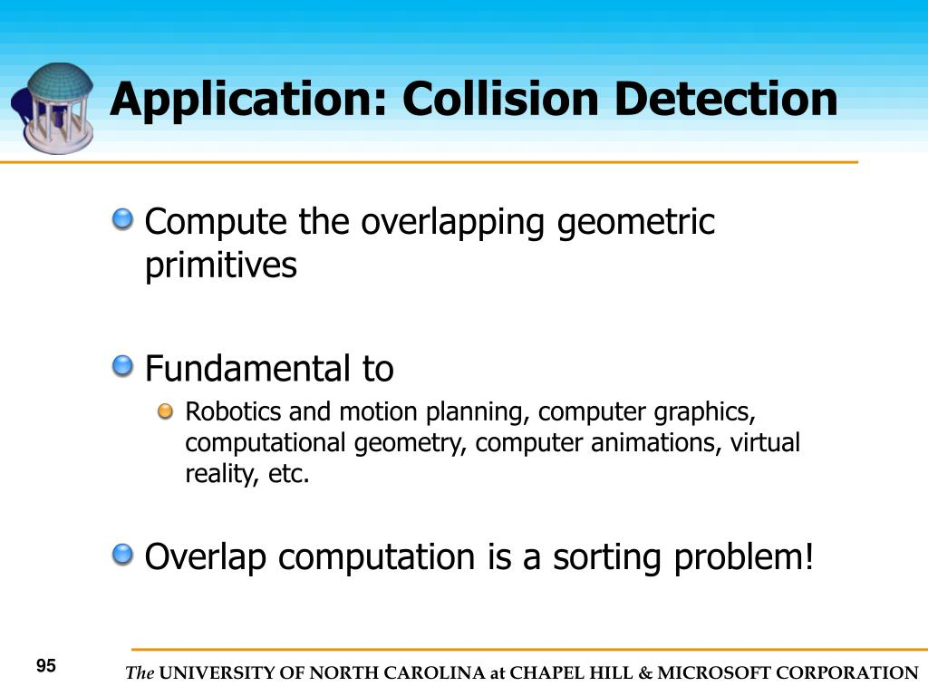 Application: Collision Detection