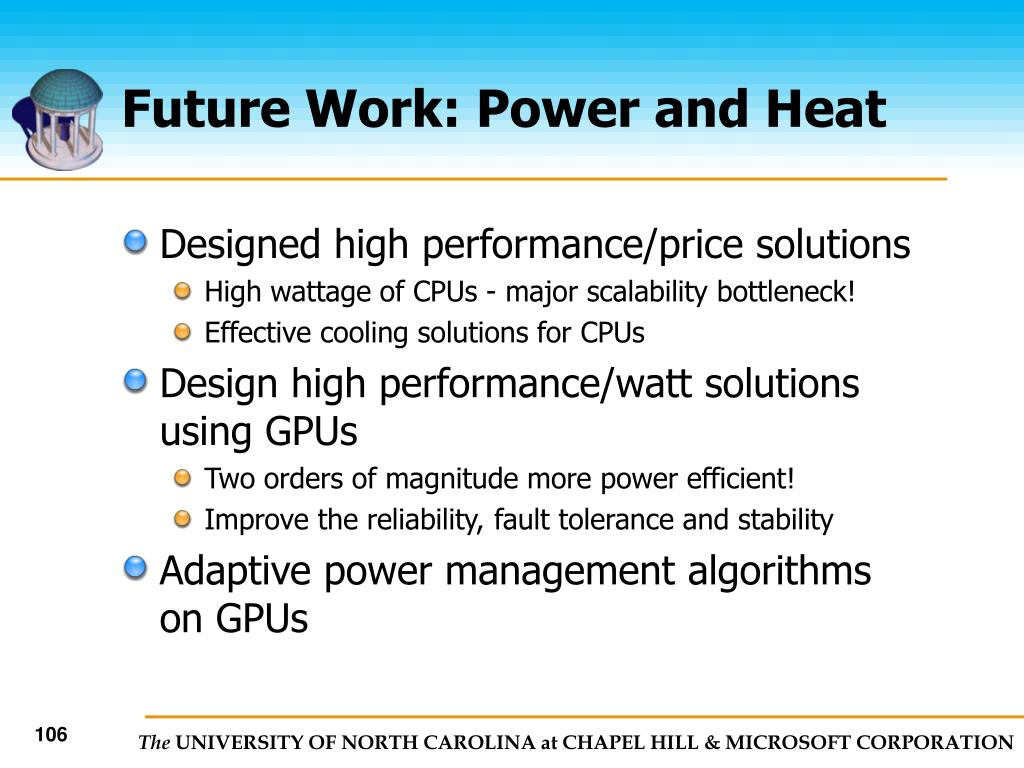 Future Work: Power and Heat