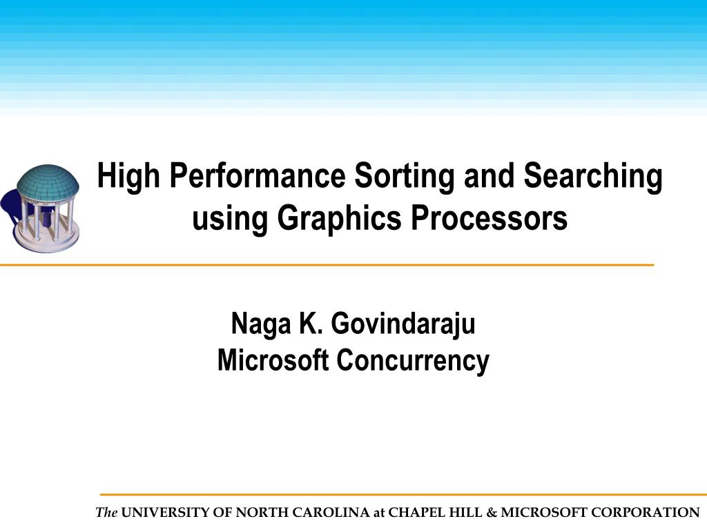 high performance sorting and searching using graphics processors