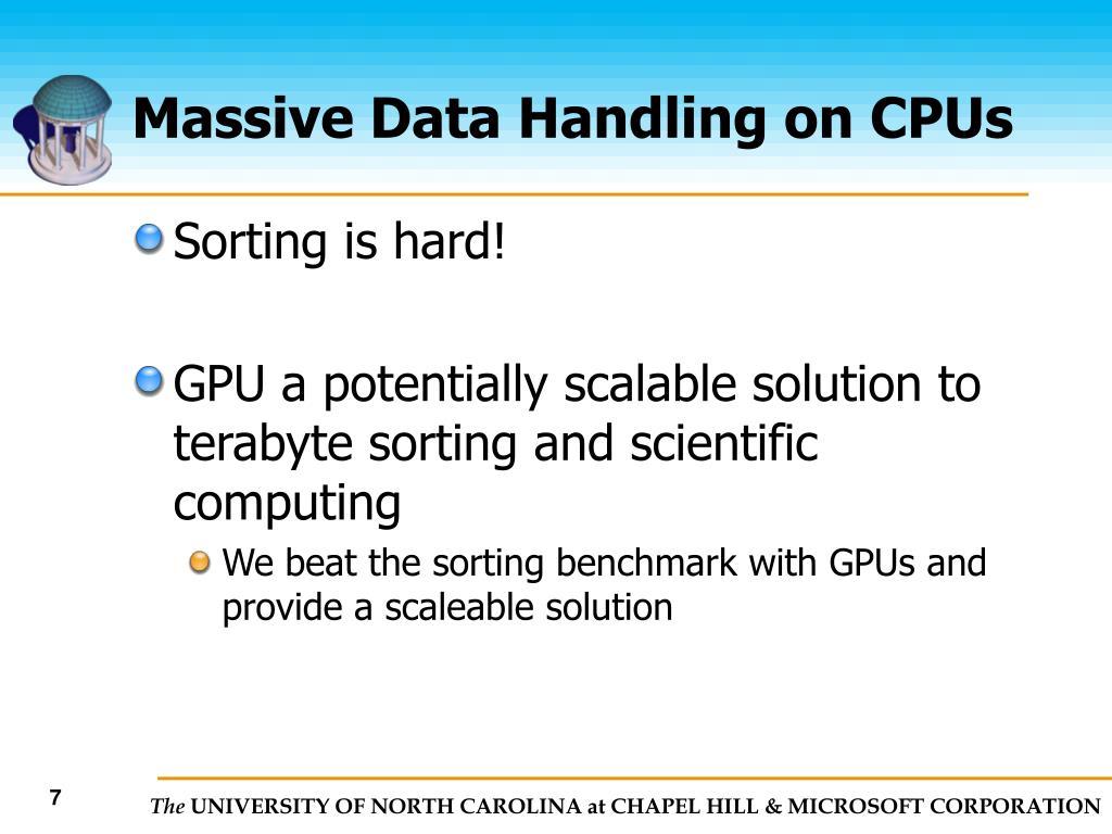 Massive Data Handling on CPUs