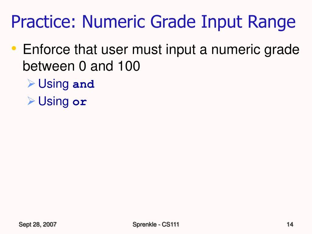 Practice: Numeric Grade Input Range