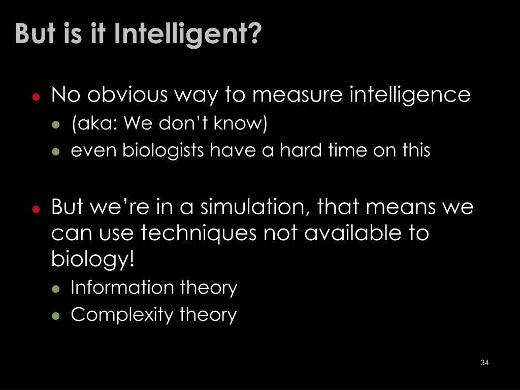 But is it Intelligent?