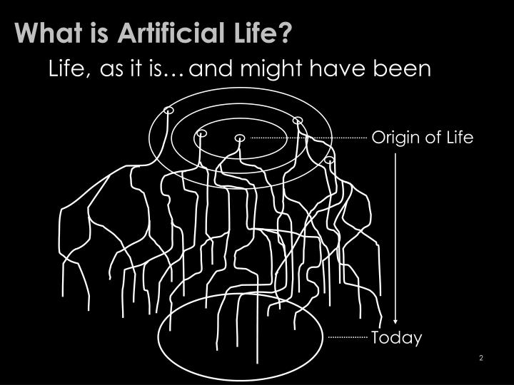 What is artificial life