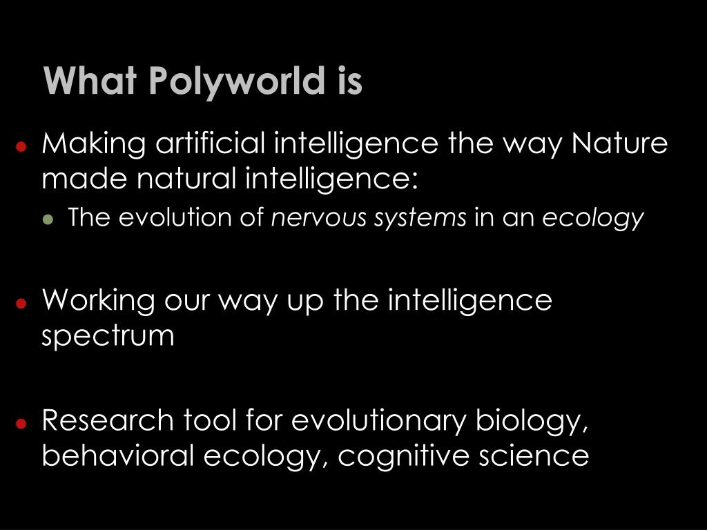 What Polyworld is
