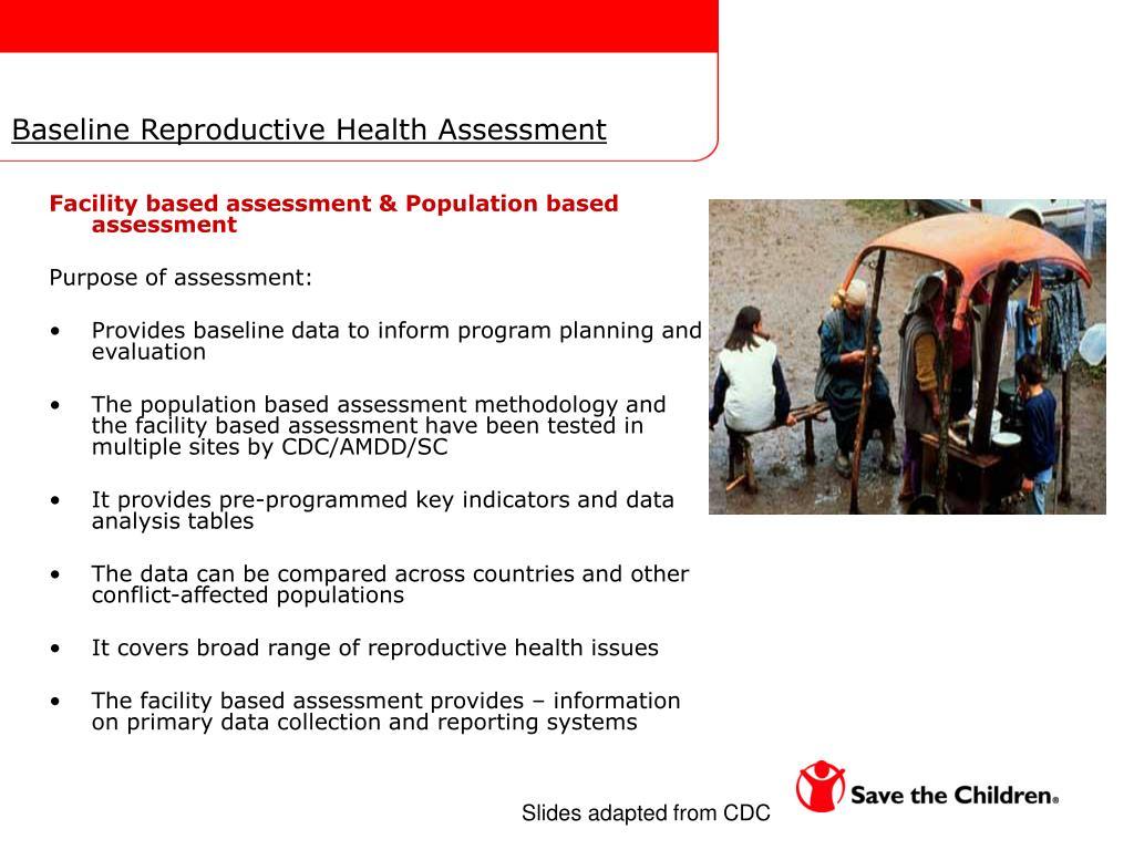 Baseline Reproductive Health Assessment