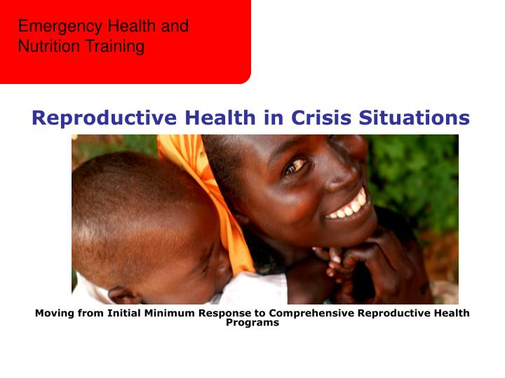 Reproductive health in crisis situations l.jpg