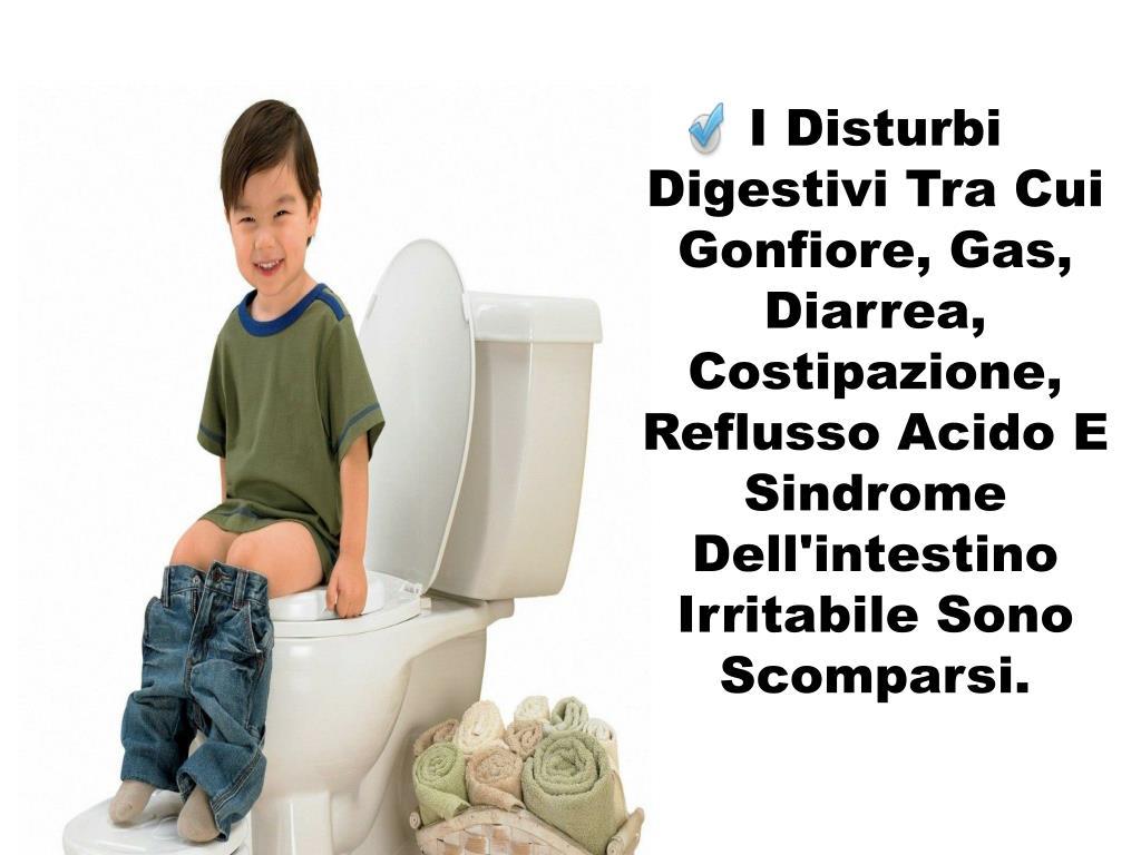 I Disturbi Digestivi Tra Cui Gonfiore, Gas, Diarrea, Costipazione, Reflusso Acido E Sindrome Dell'intestino Irritabile Sono Scomparsi.