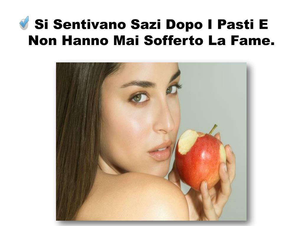 Si Sentivano Sazi Dopo I Pasti E Non Hanno Mai Sofferto La Fame.