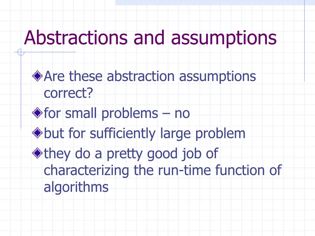 Abstractions and assumptions