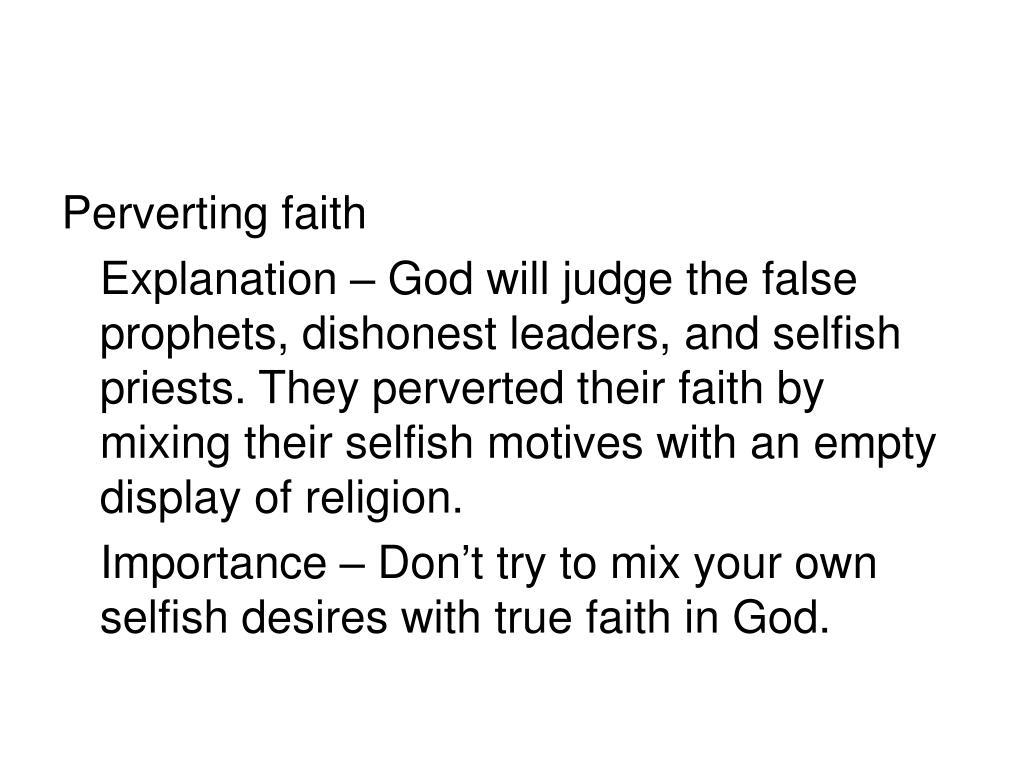 Perverting faith