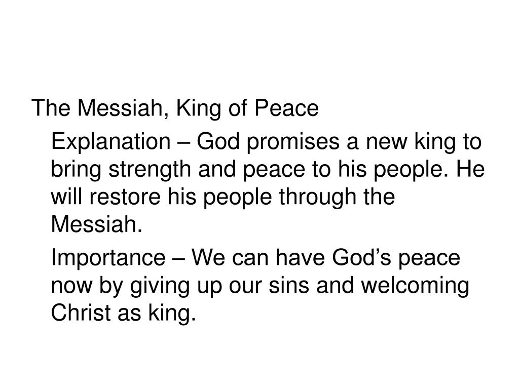 The Messiah, King of Peace
