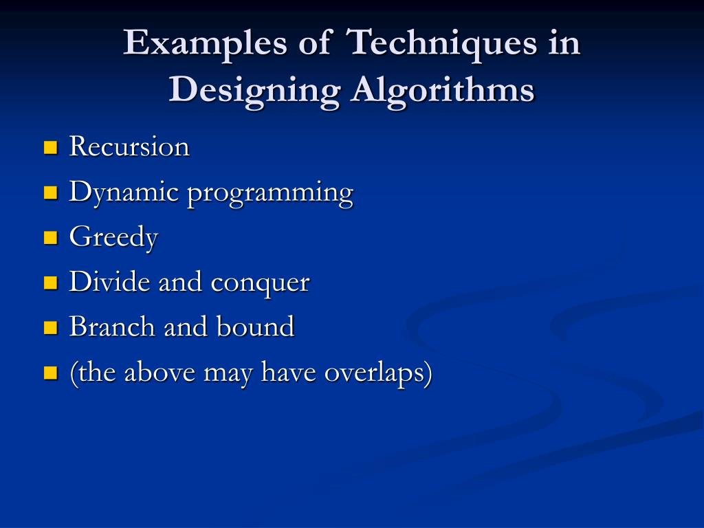 Examples of Techniques in Designing Algorithms