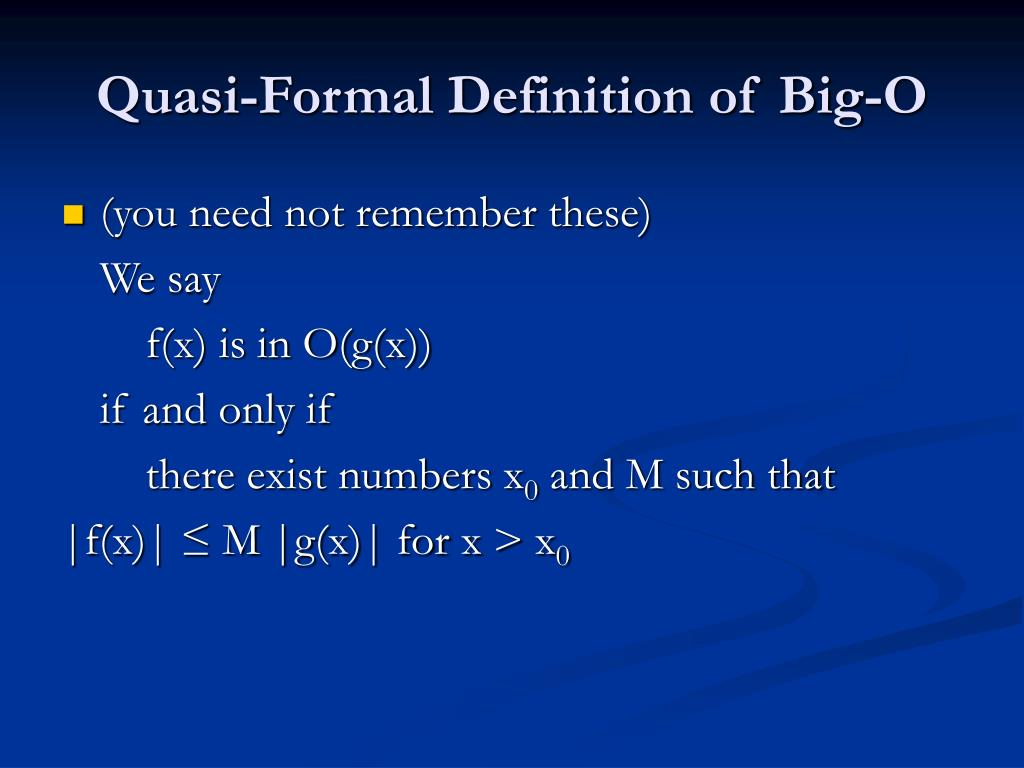 Quasi-Formal Definition of Big-O