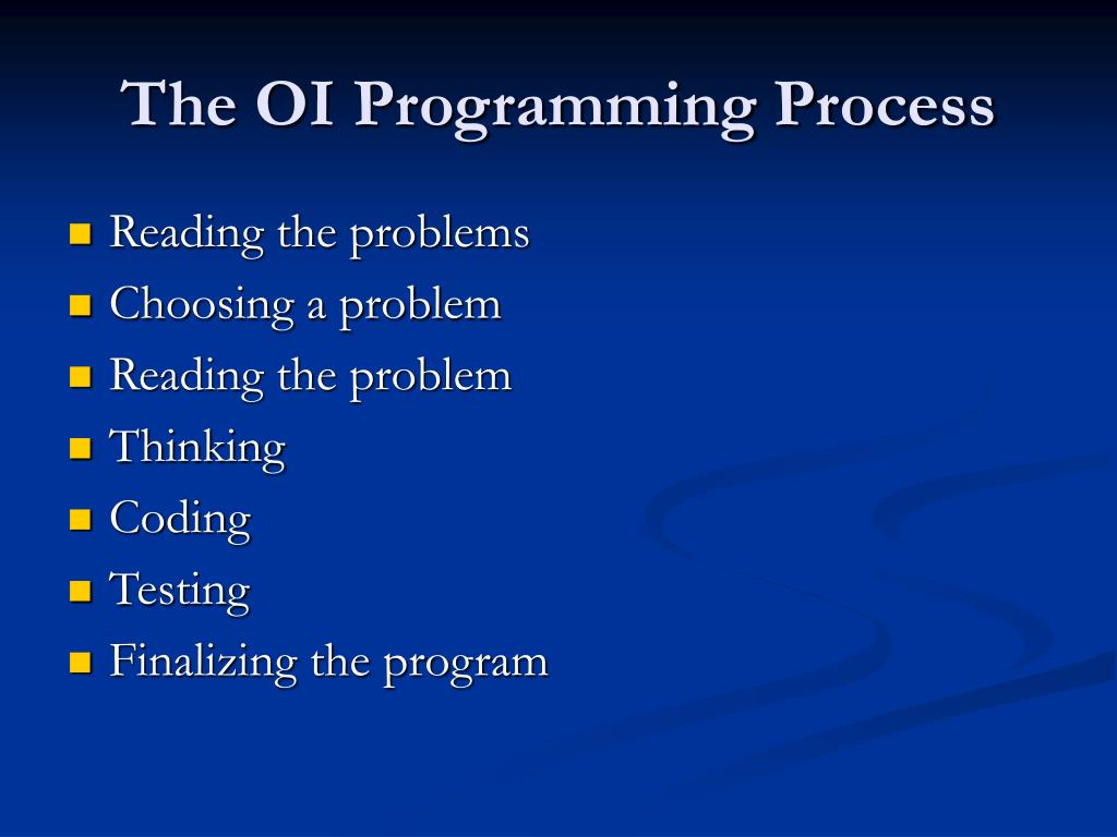 The OI Programming Process