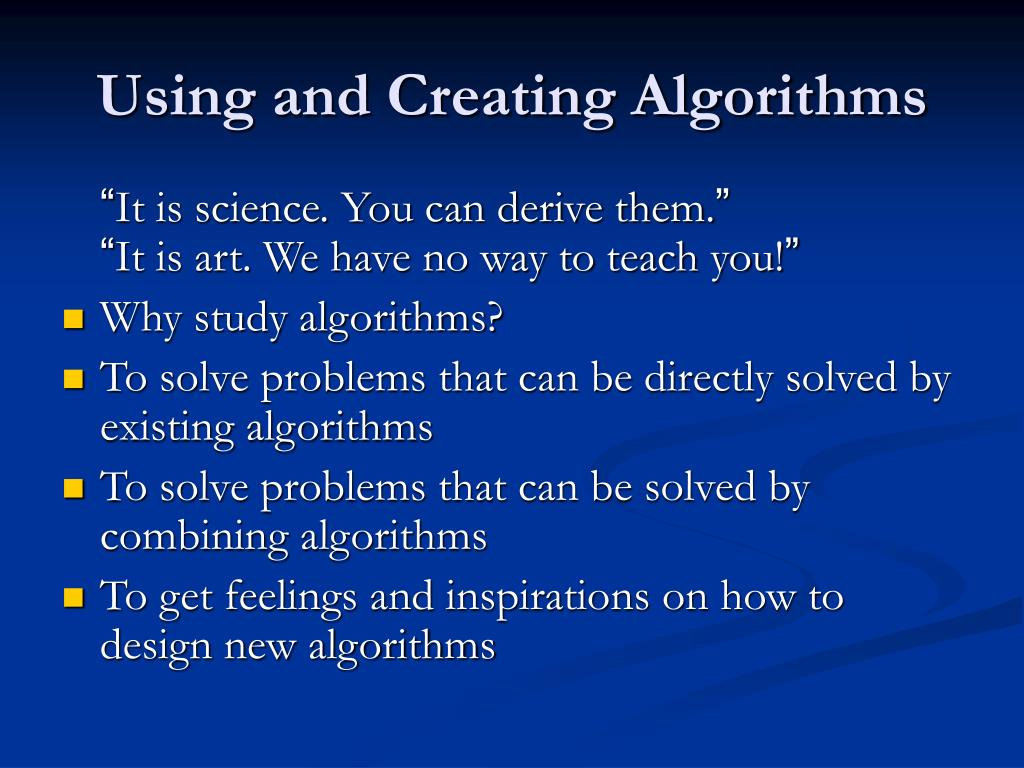 Using and Creating Algorithms