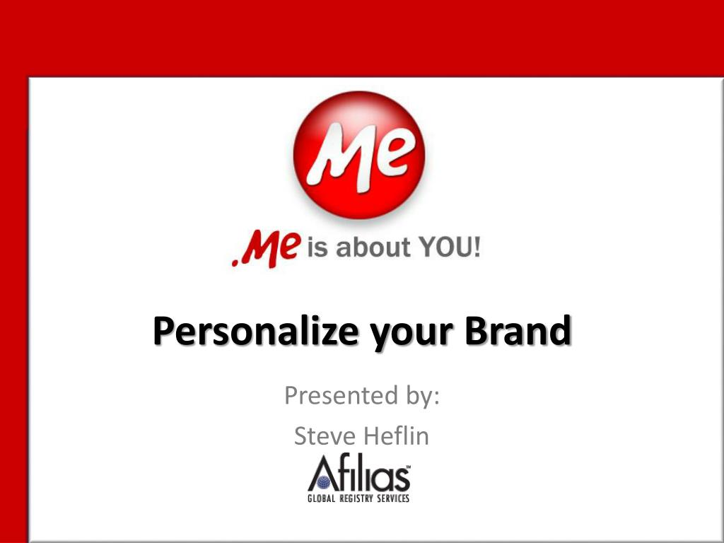 Personalize your Brand