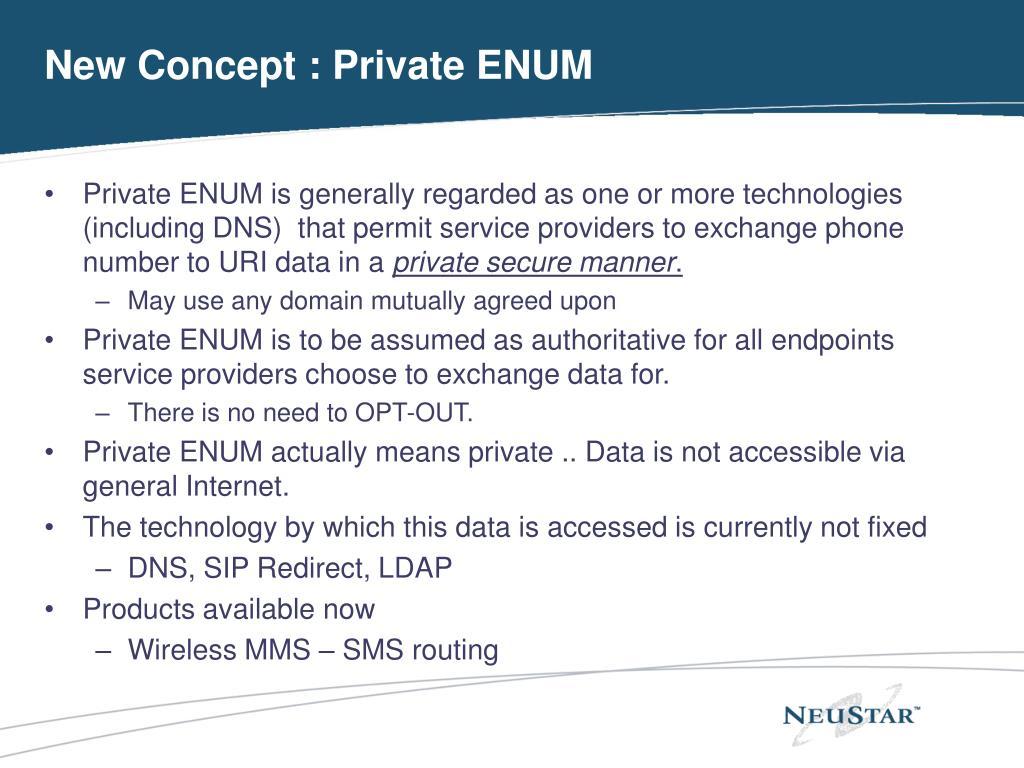 New Concept : Private ENUM
