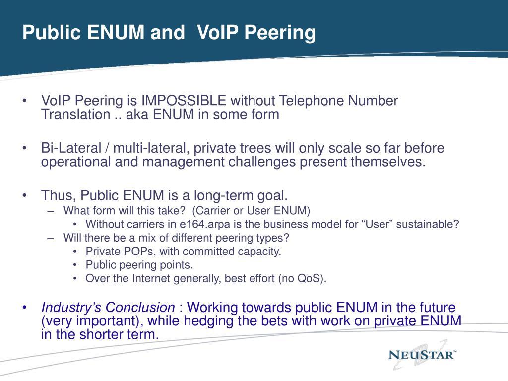 Public ENUM and  VoIP Peering