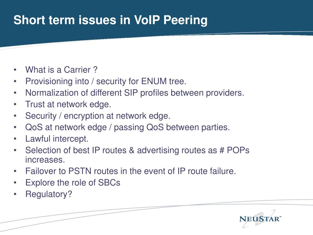 Short term issues in VoIP Peering