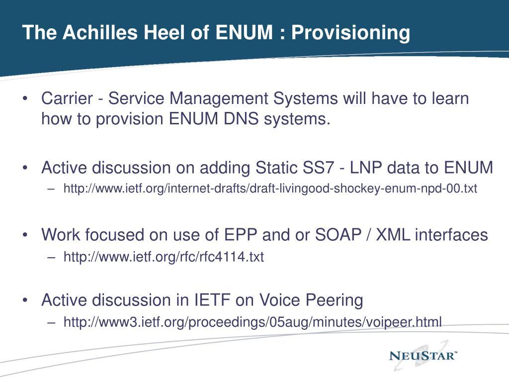 The Achilles Heel of ENUM : Provisioning