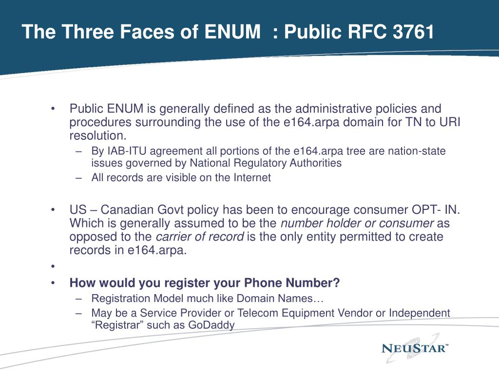 The Three Faces of ENUM  : Public RFC 3761