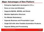 major advantages of new platform