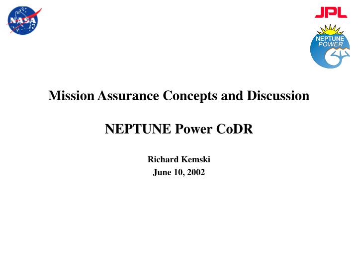 Mission assurance concepts and discussion neptune power codr l.jpg