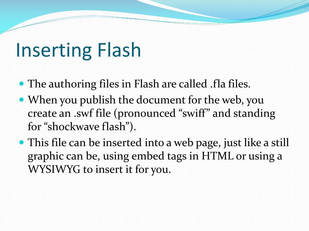 Inserting Flash