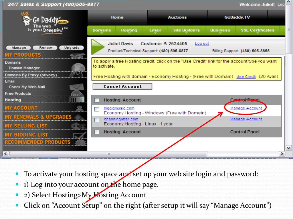 To activate your hosting space and set up your web site login and password: