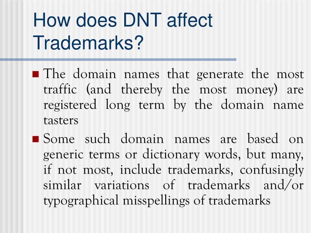How does DNT affect Trademarks?