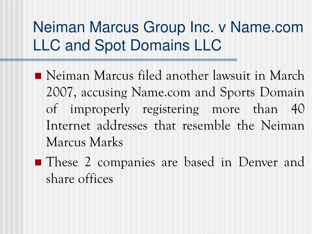 Neiman Marcus Group Inc. v Name.com LLC and Spot Domains LLC