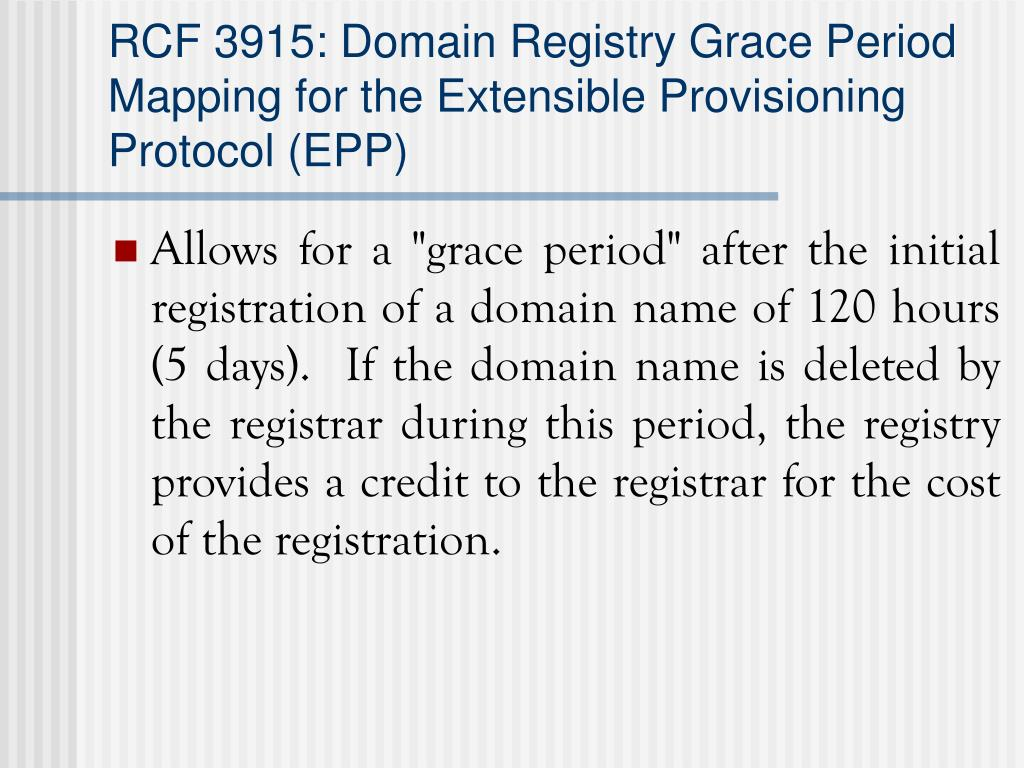 RCF 3915: Domain Registry Grace Period Mapping for the Extensible Provisioning Protocol (EPP)