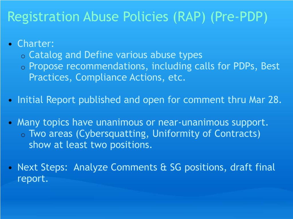 Registration Abuse Policies (RAP) (Pre-PDP)