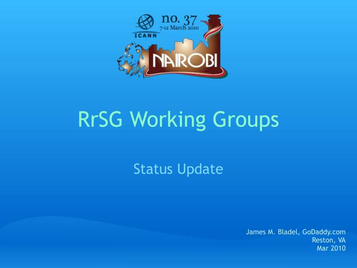 Rrsg working groups