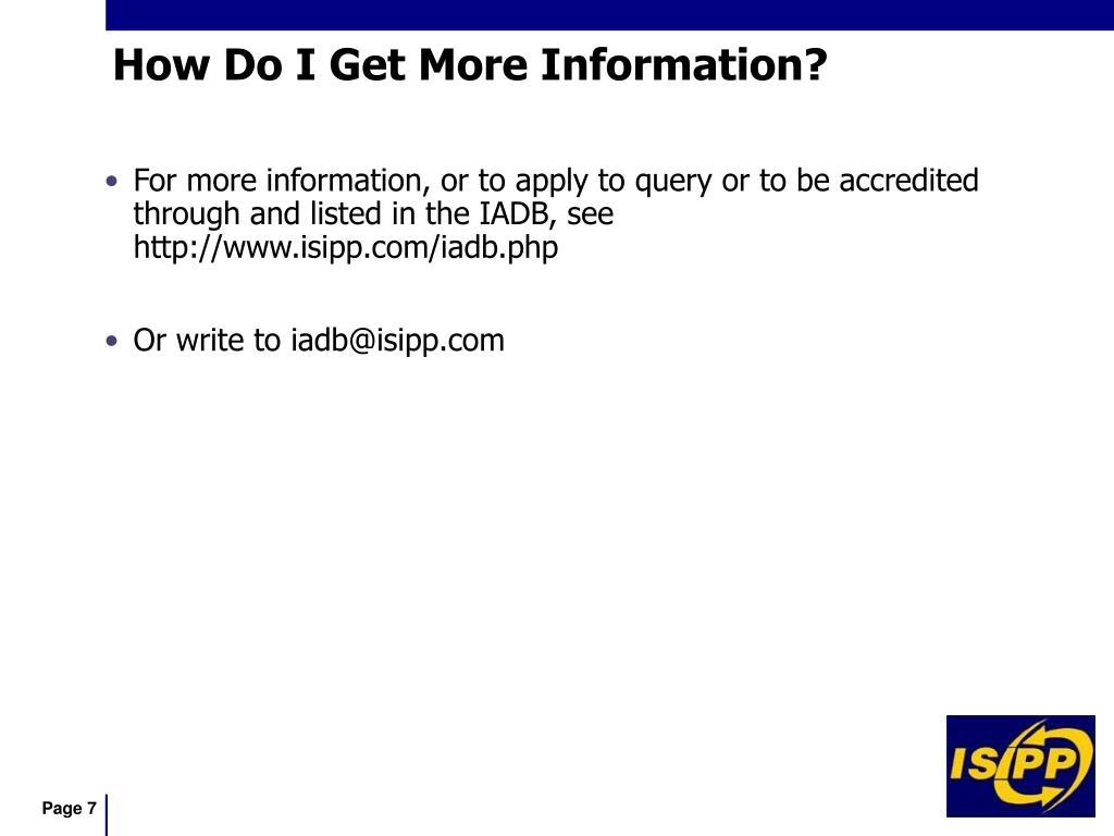 How Do I Get More Information?