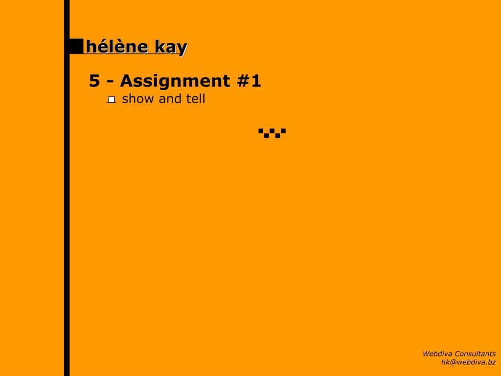 5 - Assignment #1