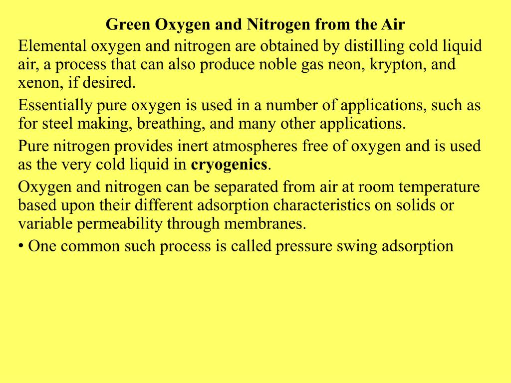 Green Oxygen and Nitrogen from the Air