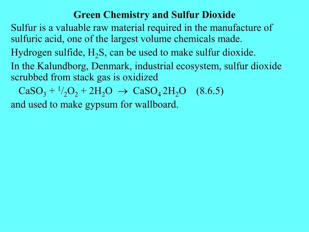 Green Chemistry and Sulfur Dioxide