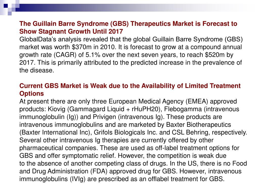 The Guillain Barre Syndrome (GBS) Therapeutics Market is Forecast to Show Stagnant Growth Until 2017