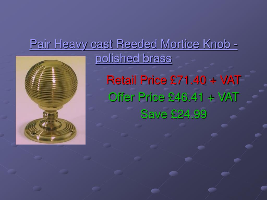 Pair Heavy cast Reeded Mortice Knob - polished brass
