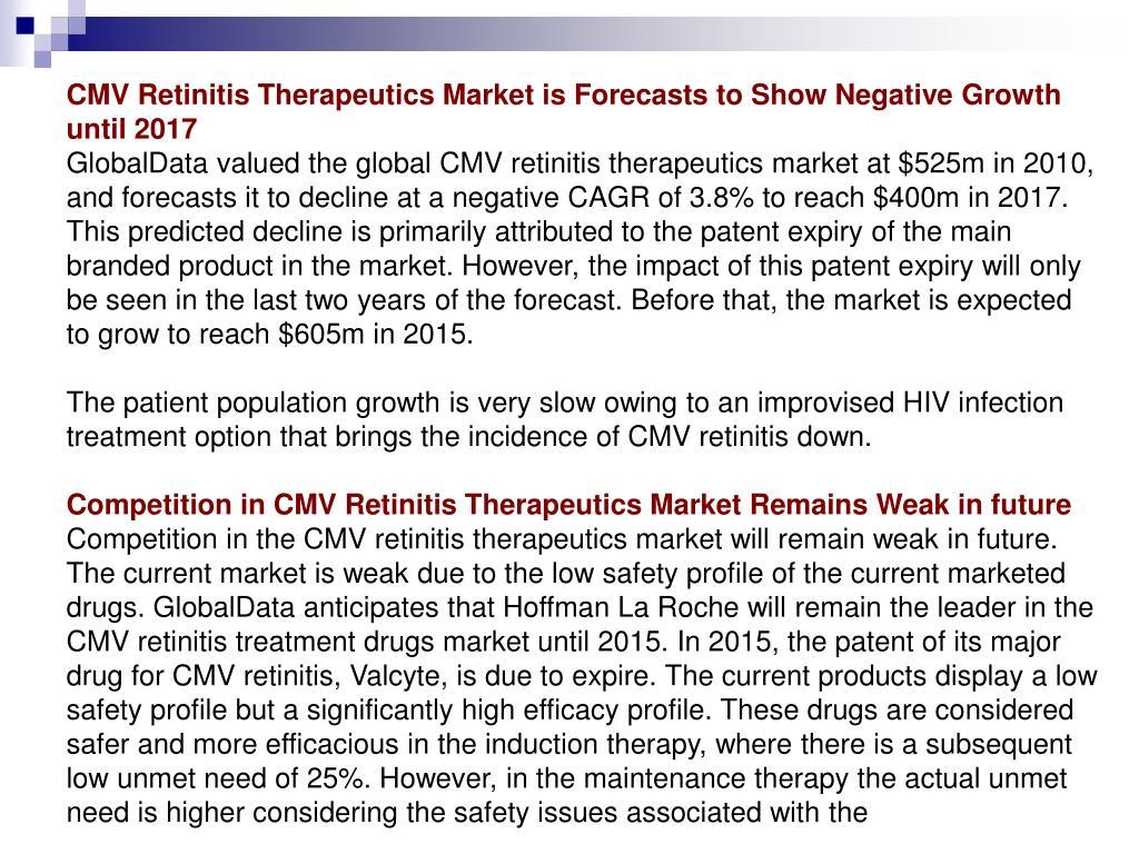 CMV Retinitis Therapeutics Market is Forecasts to Show Negative Growth until 2017