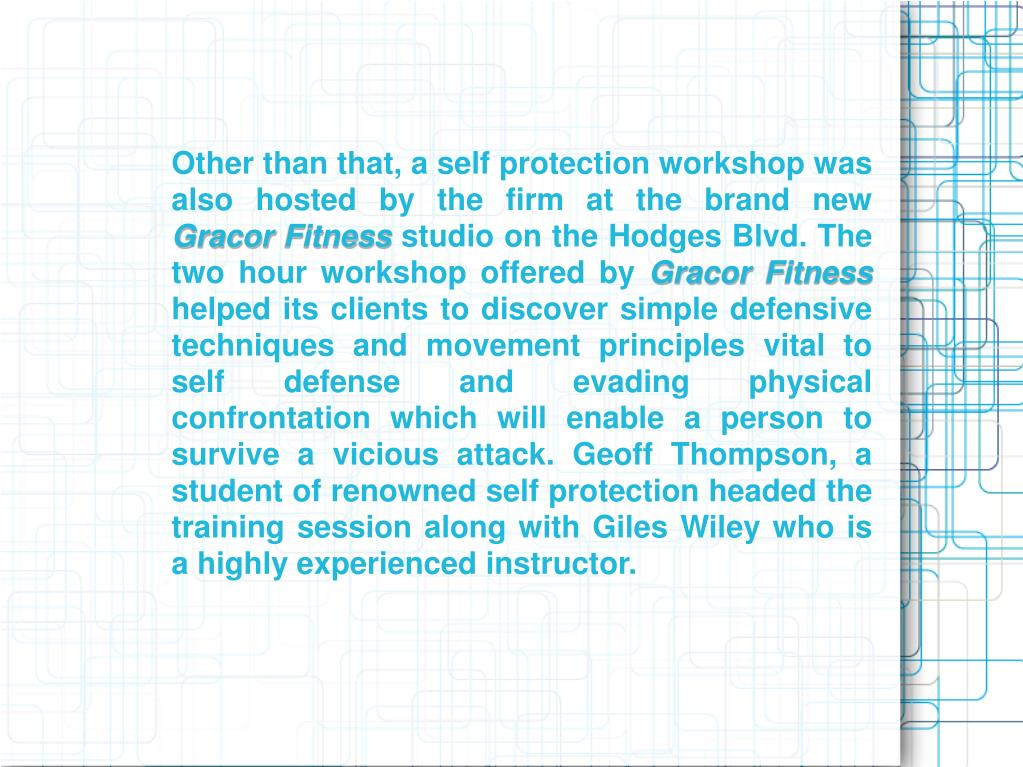 Other than that, a self protection workshop was also hosted by the firm at the brand new