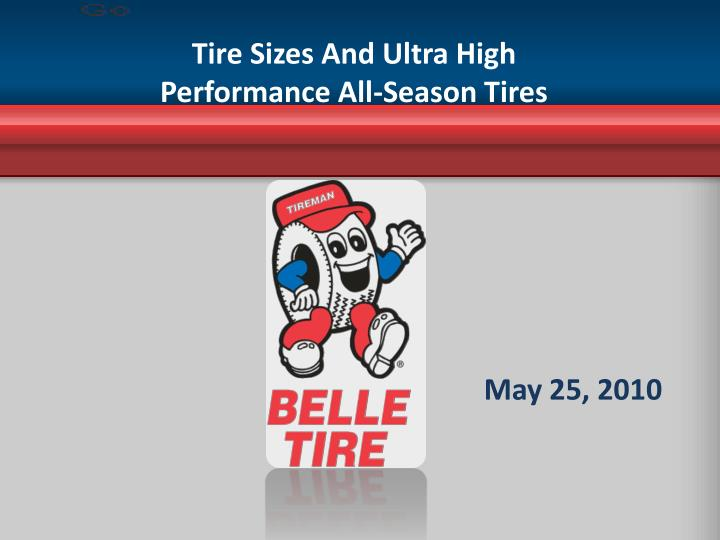 Tire sizes and ultra high performance all season tires