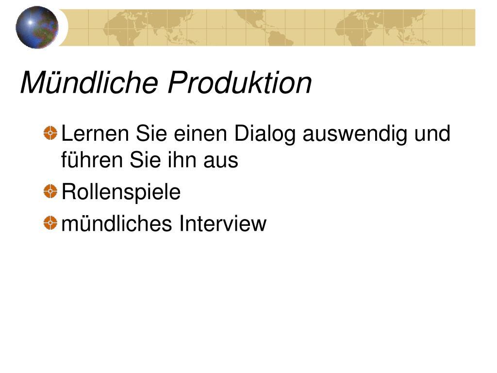 Mündliche Produktion