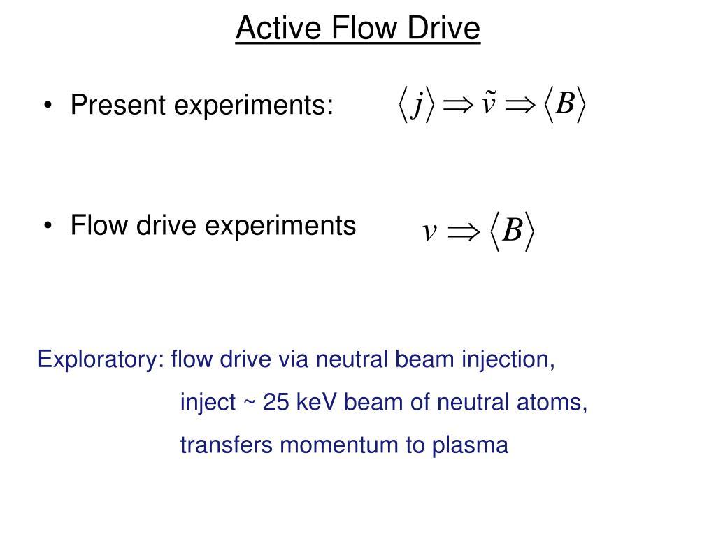 Active Flow Drive