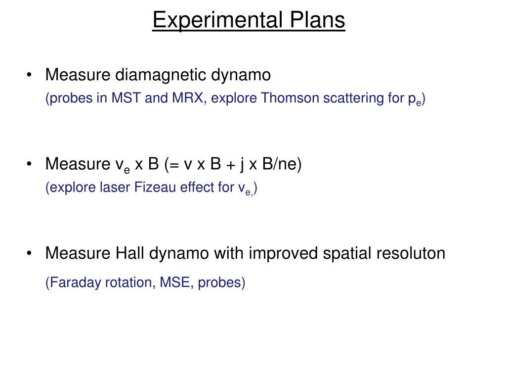 Experimental Plans