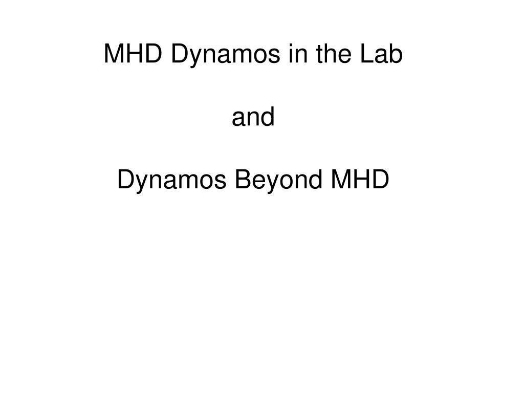MHD Dynamos in the Lab