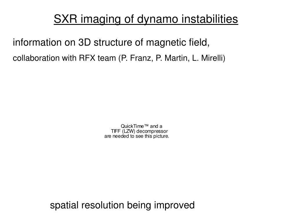 SXR imaging of dynamo instabilities