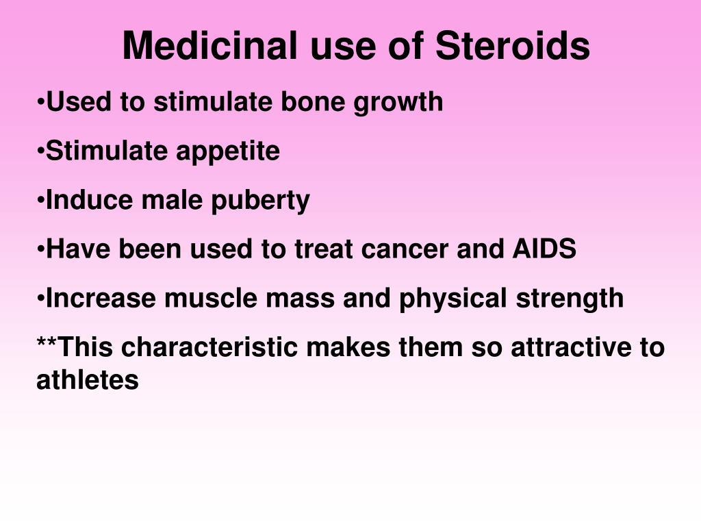 Medicinal use of Steroids